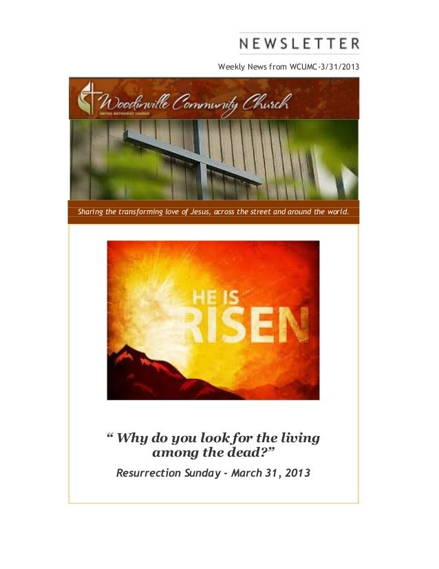 """Weekly News from WCUMC-3/31/2013Sharing the transforming love of Jesus, across the street and around the world.        """" W..."""
