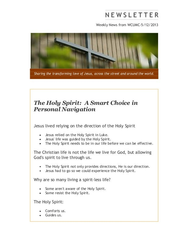 Weekly News from WCUMC-5/12/2013Sharing the transforming love of Jesus, across the street and around the world.The Holy Sp...