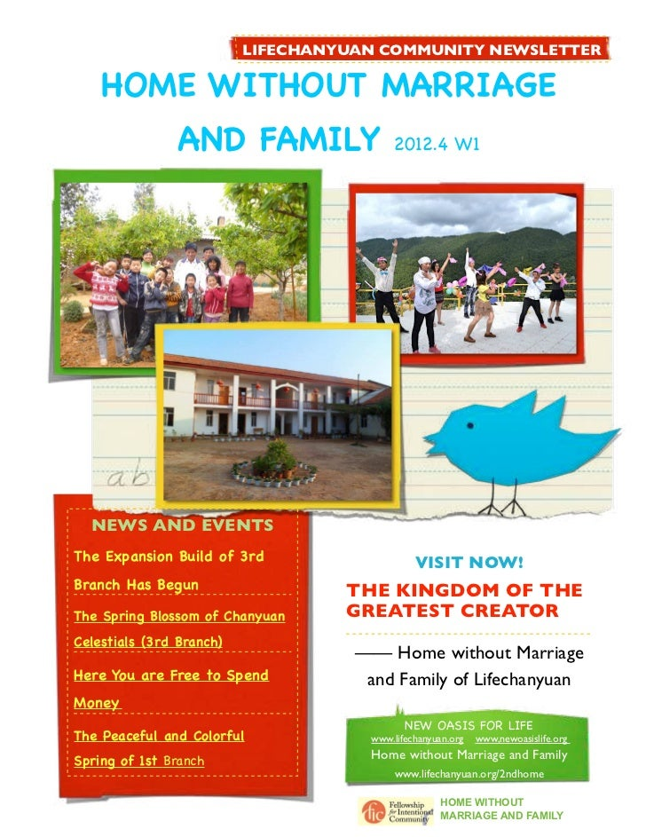 LIFECHANYUAN COMMUNITY NEWSLETTER    HOME WITHOUT MARRIAGE                 AND FAMILY                2012.4 W1  NEWS AND E...