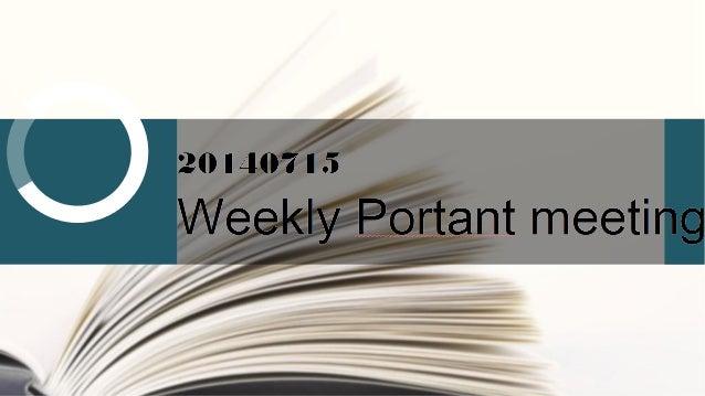 weekly meeting presentation