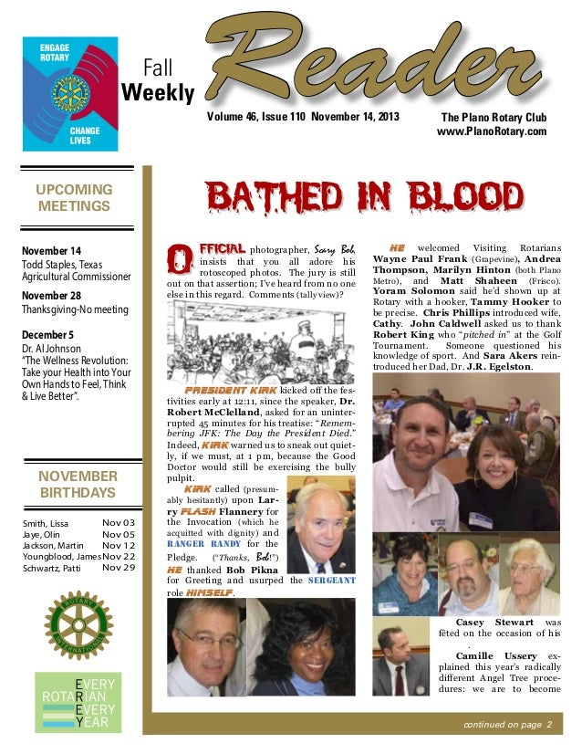Fall Weekly  Reader Volume 46, Issue 110 November 14, 2013  Bathed in Blood  UPCOMING MEETINGS November 14 Todd Staples, T...