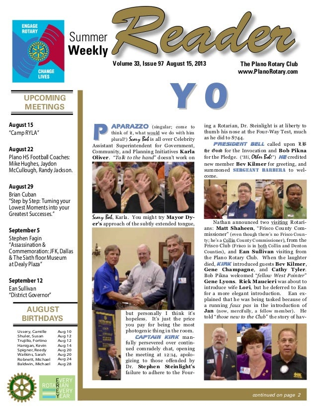 UPCOMING MEETINGS AUGUST BIRTHDAYS ReaderSummer The Plano Rotary Club www.PlanoRotary.com Volume 33, Issue 97 August 15, 2...