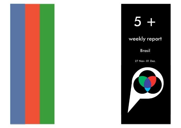 5+ weekly report       Brasil    27 Nov– 01 Dez.