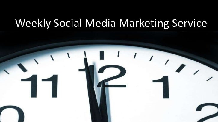 Weekly Social Media Marketing Service