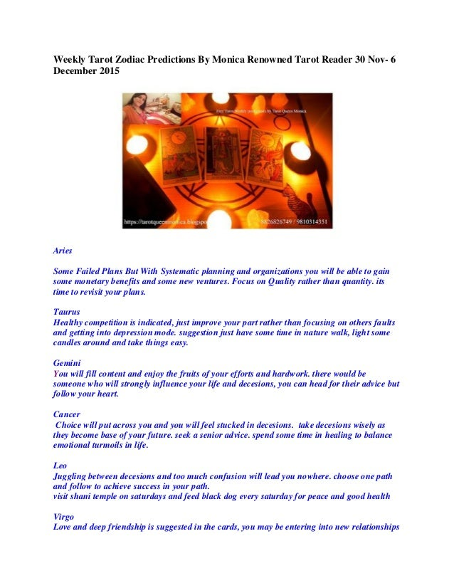 Weekly Tarot Zodiac Predictions By Monica Renowned Tarot Reader 30 Nov- 6 December 2015 Aries Some Failed Plans But With S...
