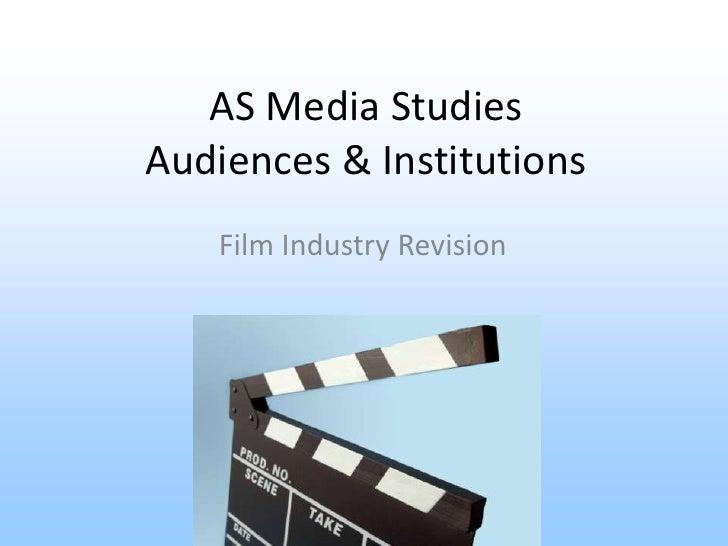 AS Media StudiesAudiences & Institutions   Film Industry Revision