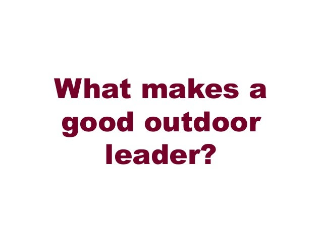 Week two - Leadership and facilitation in outdoor education
