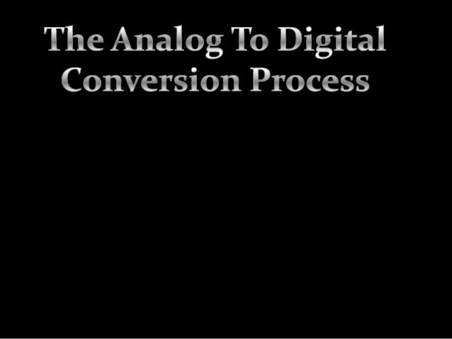 Hi, Guillermo Delgado From México City here again. I am coming now with this new guide about how this Analog to Digital pr...