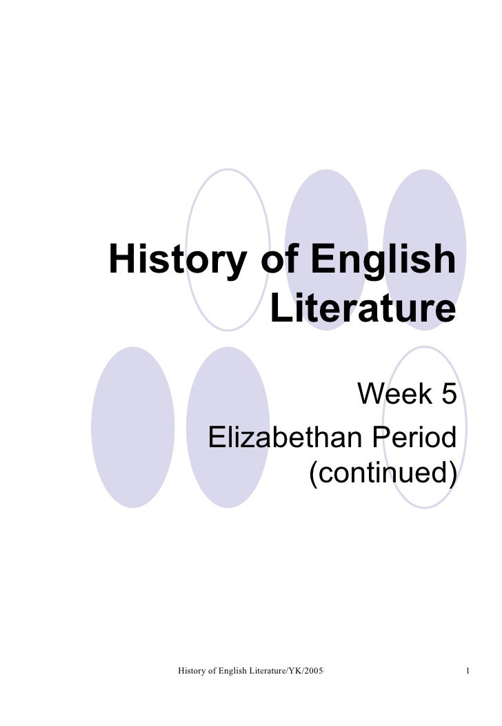 History of English Literature Week 5 Elizabethan Period (continued)