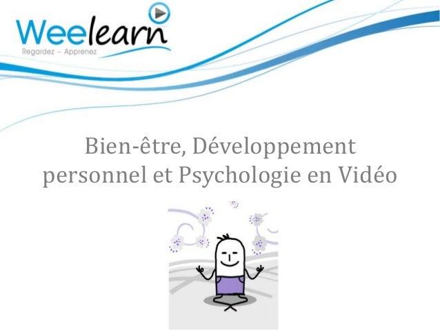 Bien-être, Développementpersonnel et Psychologie en Vidéo