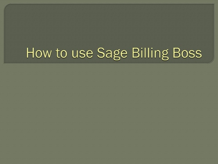 How to Use Sage Billing Boss
