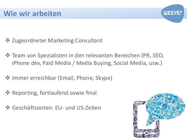 Wie wir arbeiten Zugeordneter Marketing Consultant Team von Spezialisten in den relevanten Bereichen (PR, SEO,  iPhone d...