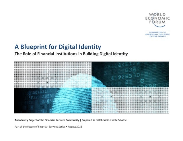 Wef a blueprint for digital iidentity a blueprint for digital identity the role of financial institutions in building digital identity an industry malvernweather Images