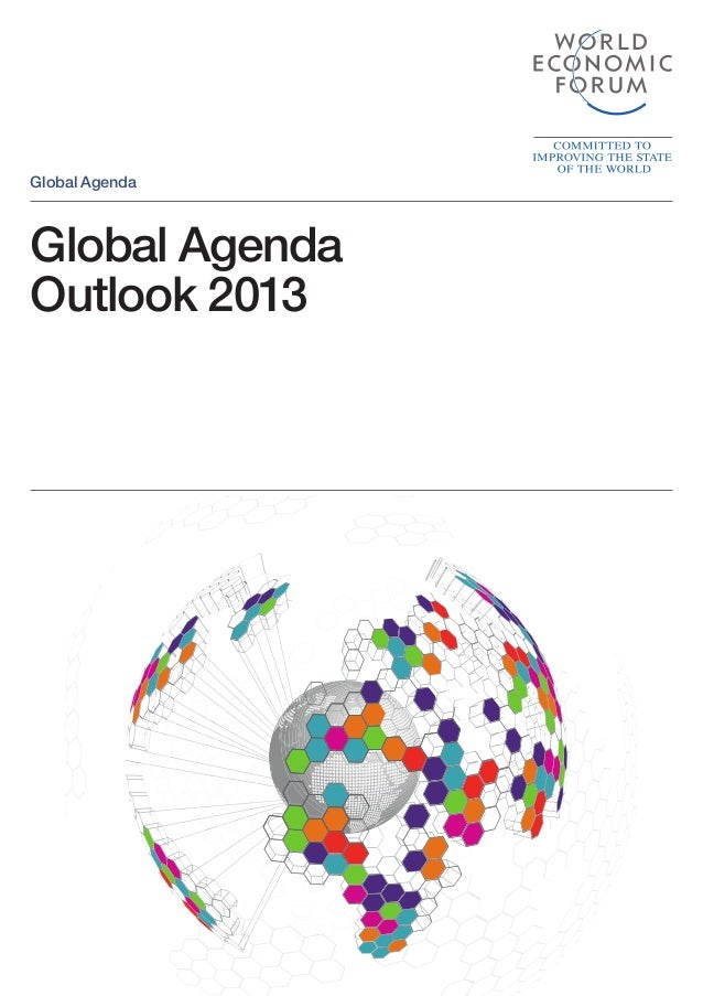 Global Agenda Outlook 2013 Global Agenda WEF-121228-OGA-HD2.indd 1 11.01.13 07:37