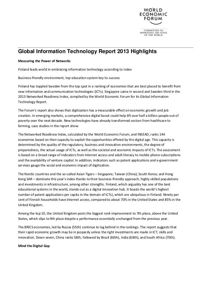 Global Information Technology Report 2013 HighlightsMeasuring the Power of NetworksFinland leads world in embracing inform...