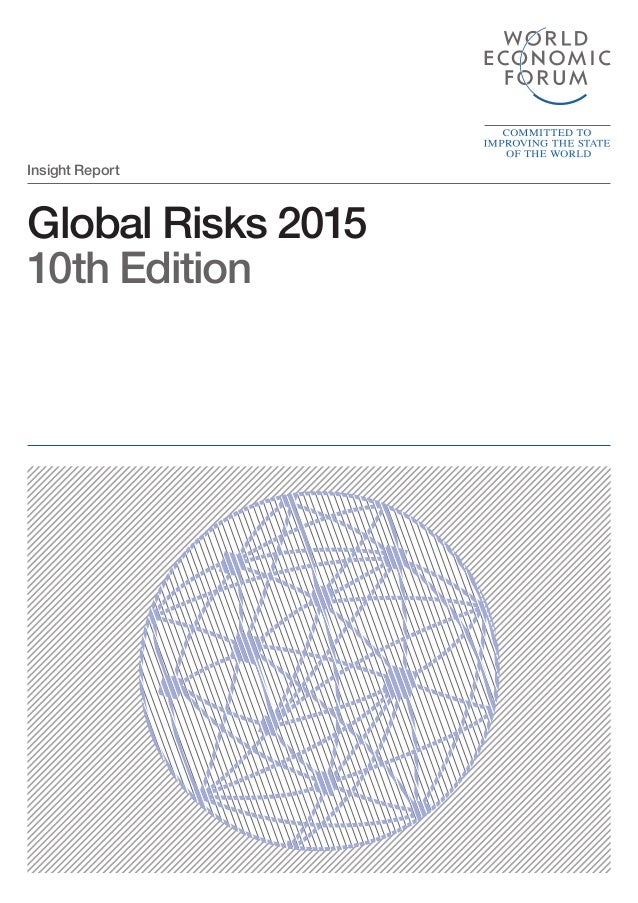 Global Risks 2015 10th Edition Insight Report