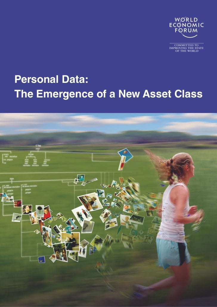 Personal Data:The Emergence of a New Asset Class