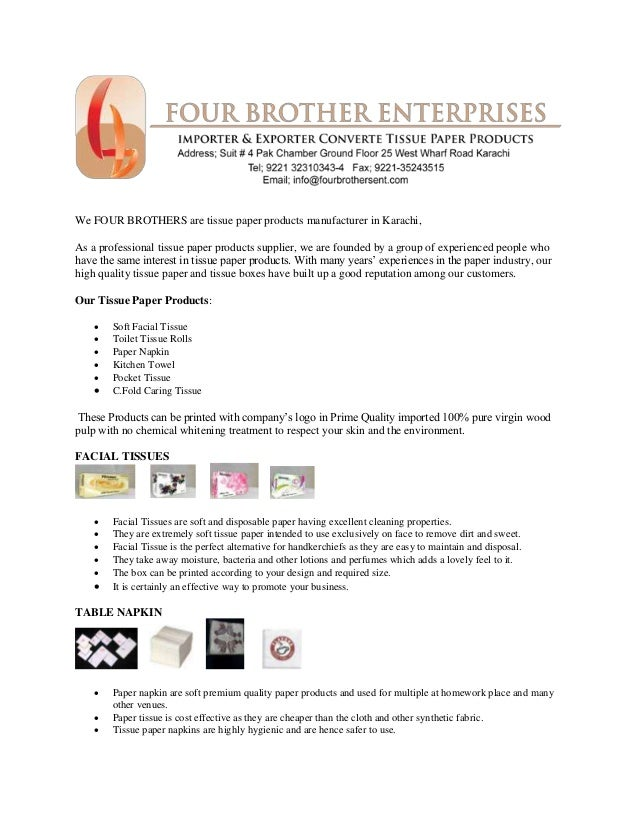 We four brothers are tissue paper products manufacturer in