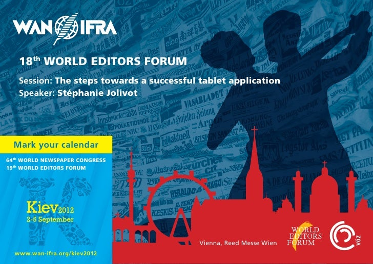 18th World EdITorS ForUM   Session: The steps towards a successful tablet application   Speaker: Stéphanie Jolivot  Mark y...