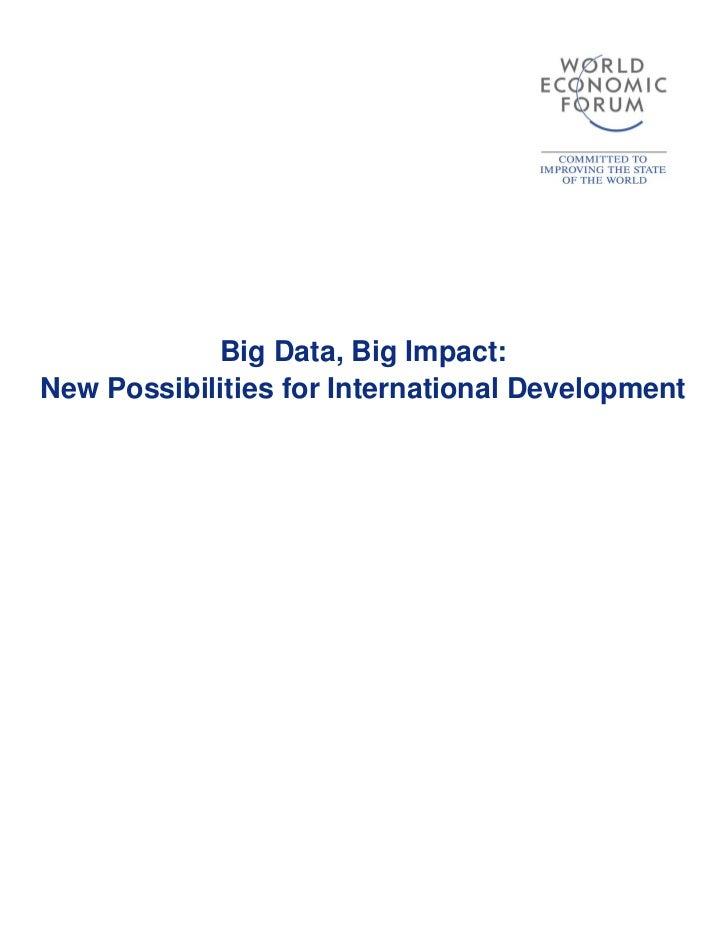 Big Data, Big Impact:New Possibilities for International Development                                             0