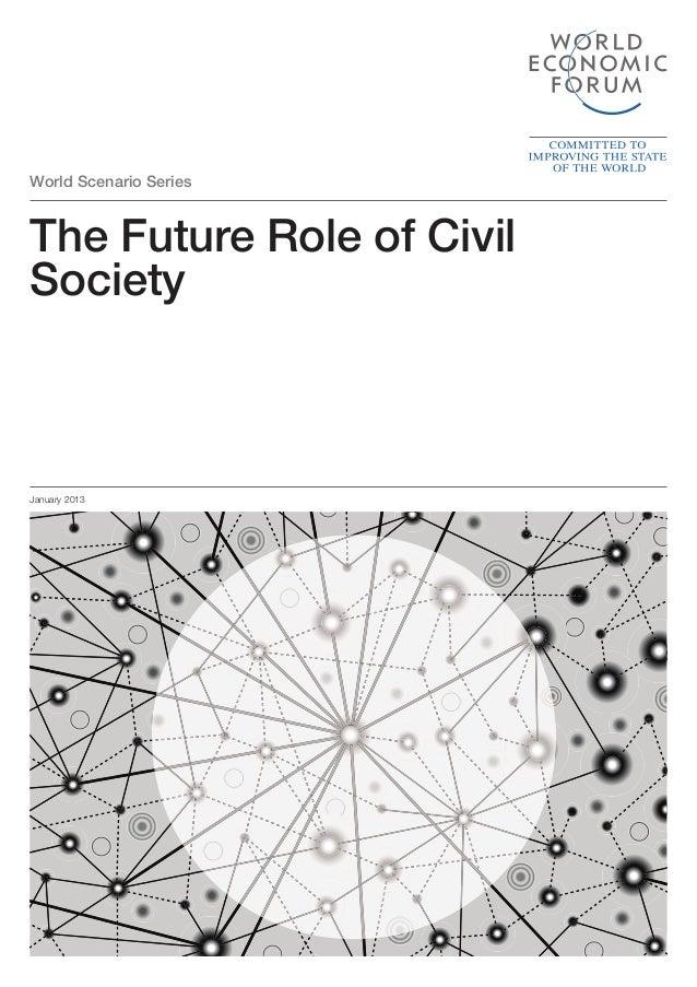World Scenario Series  The Future Role of Civil Society  January 2013
