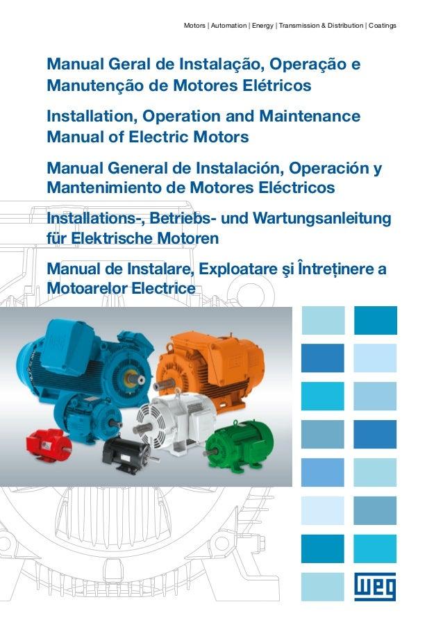 Motors | Automation | Energy | Transmission & Distribution | Coatings  Manual Geral de Instalação, Operação e Manutenção d...