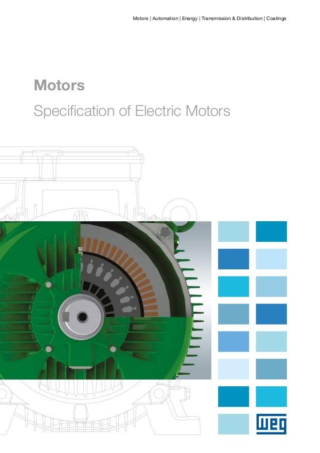 Motors   Automation   Energy   Transmission & Distribution   Coatings  Motors Specification of Electric Motors  --