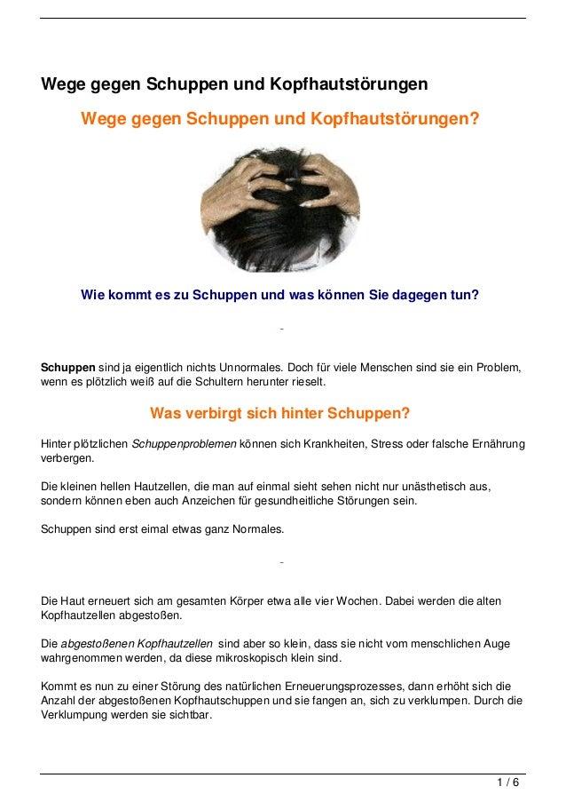 Wege gegen Schuppen und Kopfhautstörungen        Wege gegen Schuppen und Kopfhautstörungen?        Wie kommt es zu Schuppe...