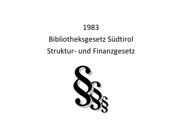Qualitätssicherung in Südtiroler Bibliotheken Slide 3