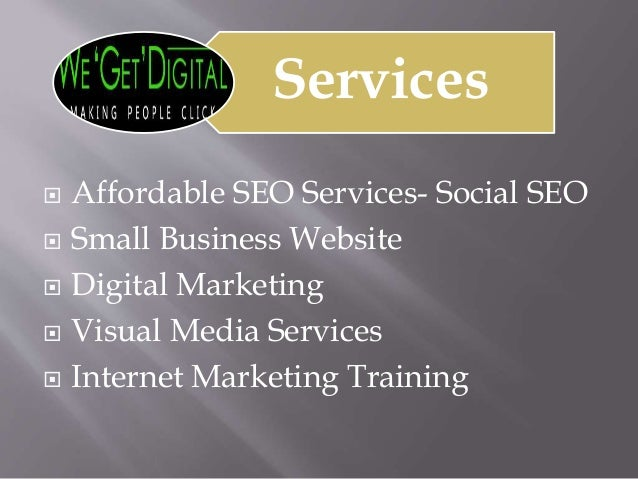 Services  Affordable SEO Services- Social SEO  Small Business Website  Digital Marketing  Visual Media Services  Inte...