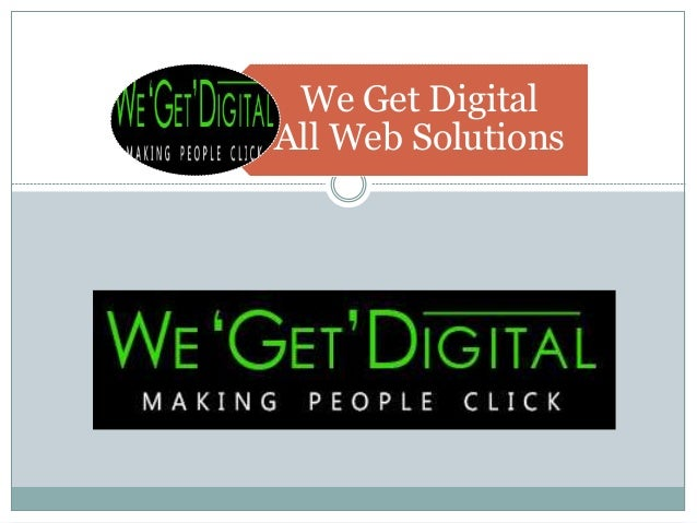 We Get Digital All Web Solutions