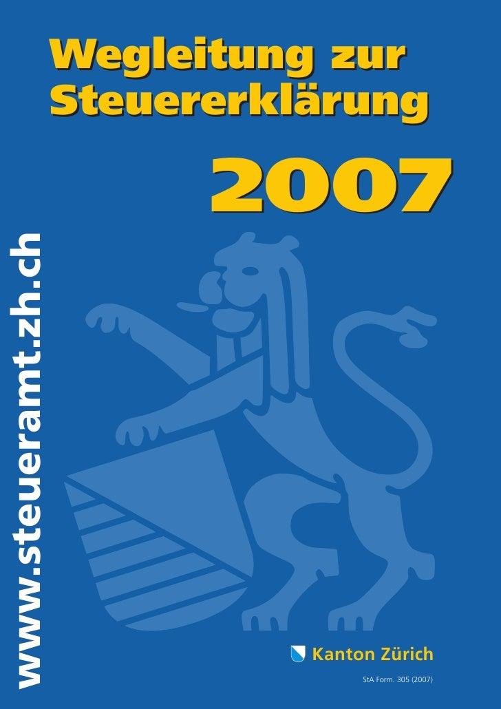 Wegleitung zur                       Steuererklärung                              2007 www.steueramt.zh.ch                ...