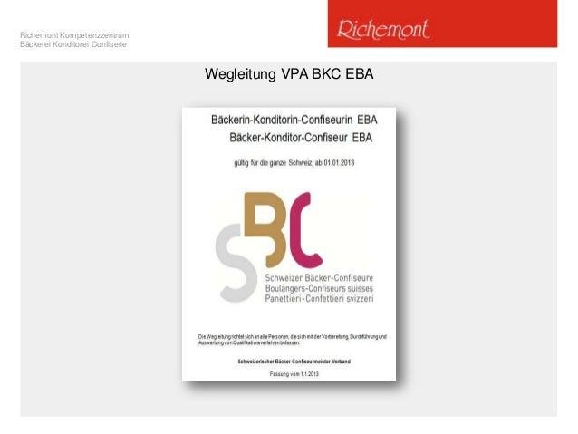 Richemont Kompetenzzentrum Bäckerei Konditorei Confiserie Wegleitung VPA BKC EBA