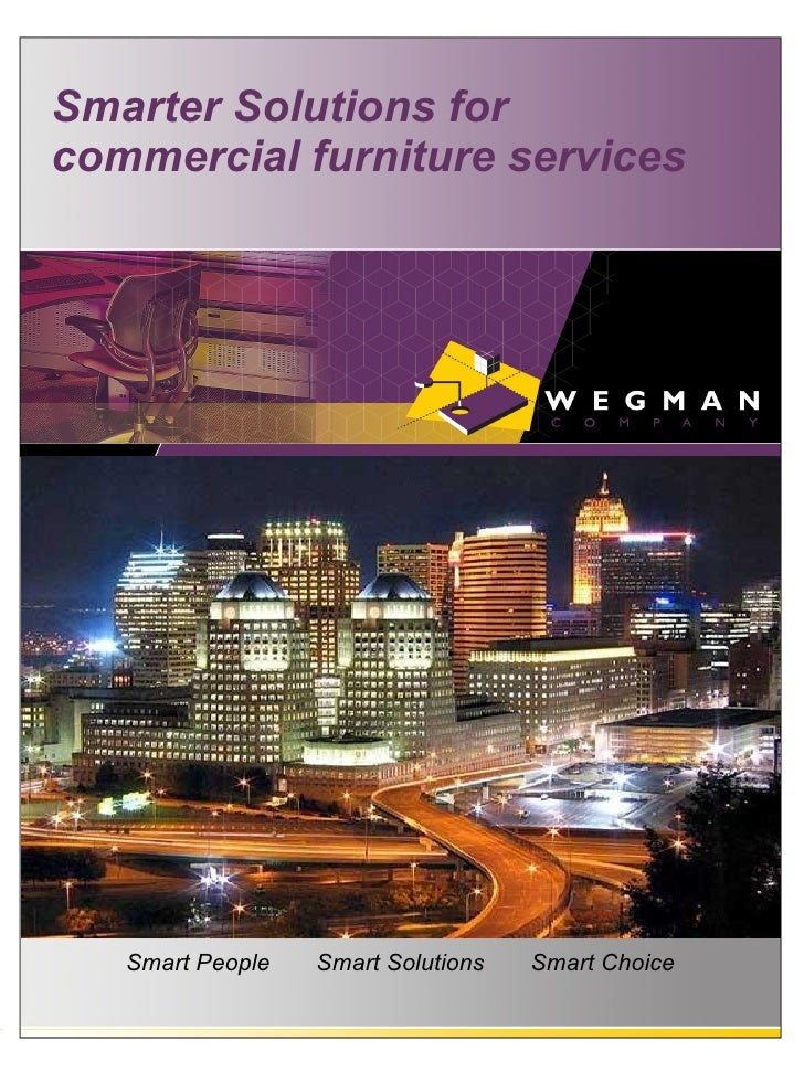Smarter Solutions for commercial furniture services        Smart People   Smart Solutions   Smart Choice