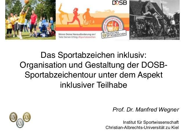 Das Sportabzeichen inklusiv:  Organisation und Gestaltung der DOSB- Sportabzeichentour unter dem Aspekt inklusiver Teilha...