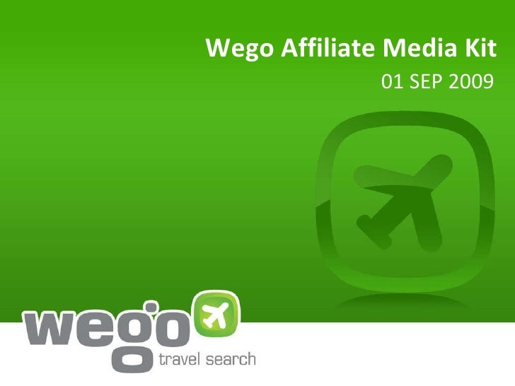 Wego Affiliate Media Kit 01 SEP 2009