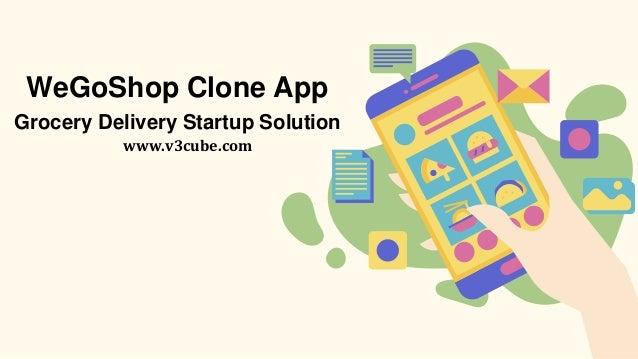 WeGoShop Clone App Grocery Delivery Startup Solution www.v3cube.com