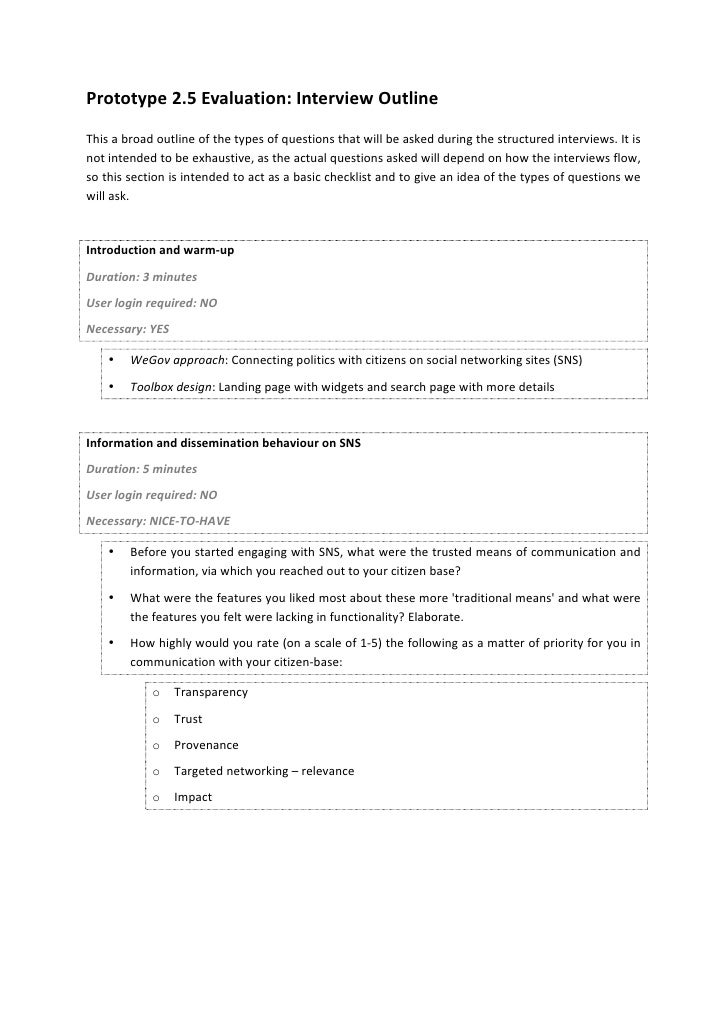 Prototype 2.5 Evaluation: Interview Outline This a broad outline of the types of questions tha...