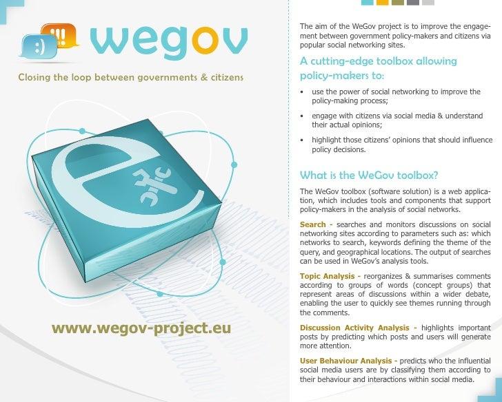 wegovClosing the loop between governments & citizens                                                  The aim of the WeGov...