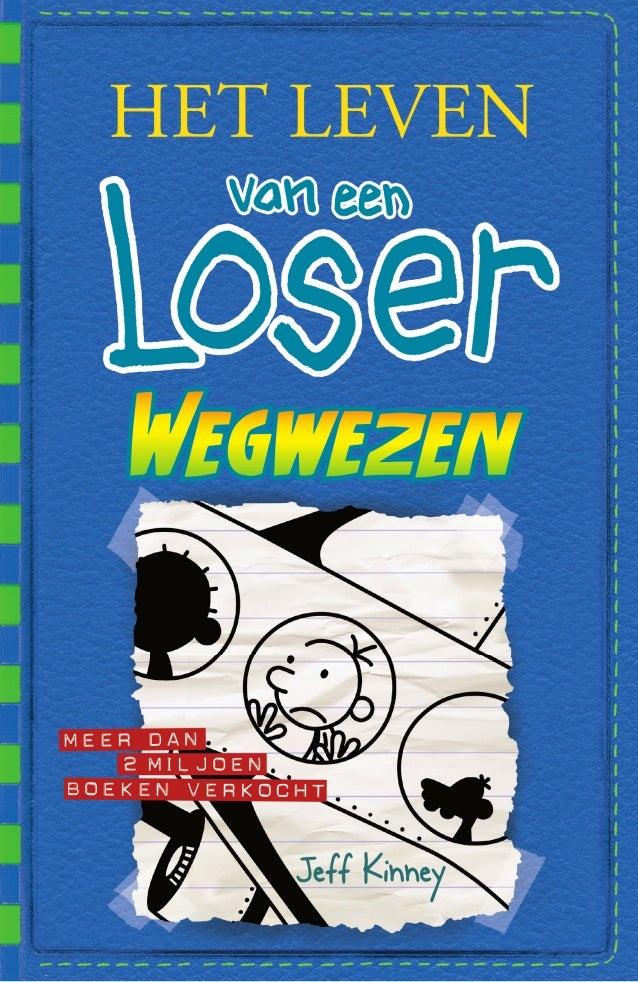 Het leven van een loser wegwezen for Wat is het leven