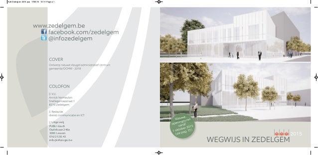 17 PUBLI-touch Oudebaan 246a 3000 Leuven 016/25.50.43 info@inforegio.be Uitgeverij Kaft Zedelgem 2015.qxp 17/06/15 13:19 P...