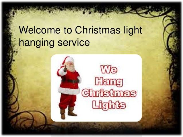Christmas Light Hanging Service - Christmas Lights Hanging Service