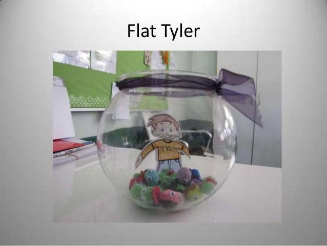 Flat Tyler