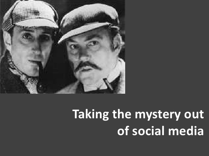 Taking the mystery out of social media<br />