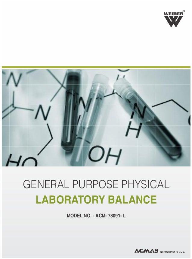 R GENERAL PURPOSE PHYSICAL LABORATORY BALANCE MODEL NO. - ACM- 78091- L TECHNOCRACY PVT. LTD.