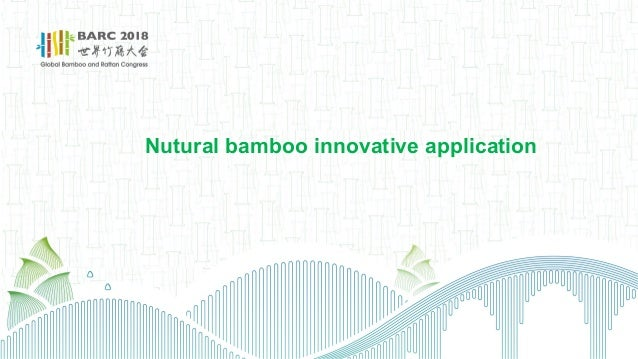 Nutural bamboo innovative application