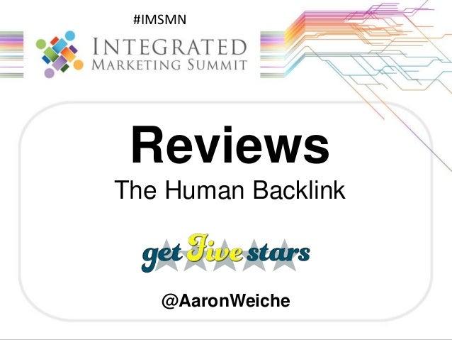 #IMSMN Reviews The Human Backlink @AaronWeiche