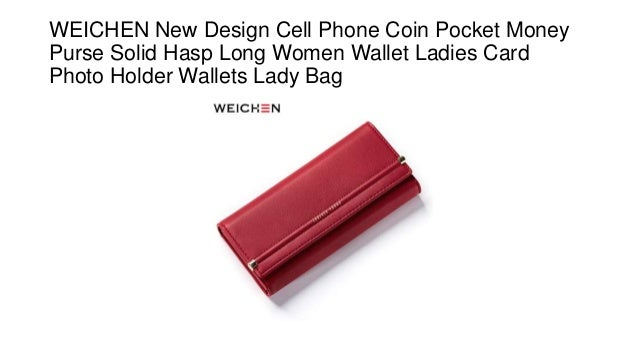 3cd1fcfe6652 Weichen new design cell phone coin pocket money purse solid hasp long…