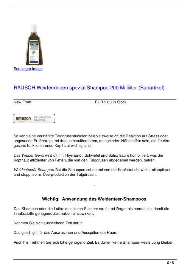 See larger imageRAUSCH Weidenrinden spezial Shampoo 200 Milliliter (Badartikel)New From:                                  ...