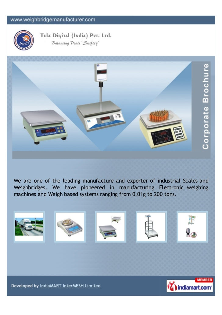 We are one of the leading manufacture and exporter of industrial Scales andWeighbridges. We have pioneered in manufacturin...